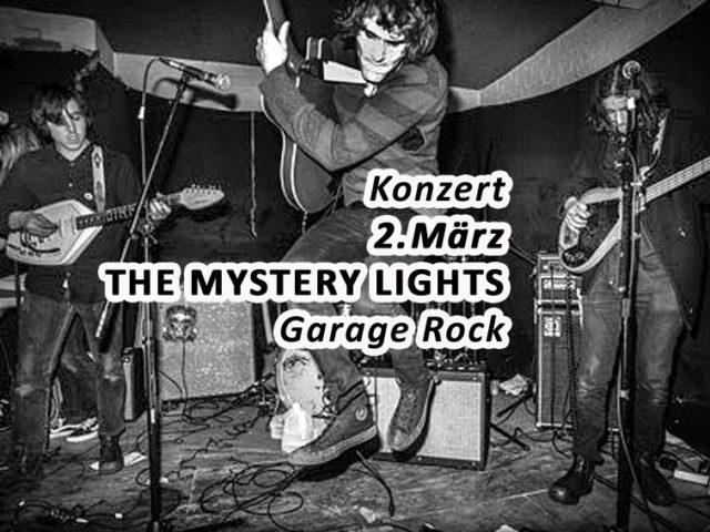 Aktuell: Konzert THE MYSTERY LIGHTS, 2. März