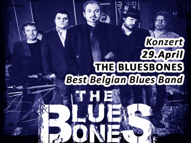 Aktuell: Konzert THE BLUESBONES  29. April