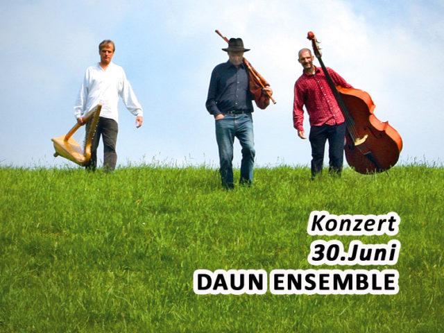 Aktuell: Konzert DAUN ENSEMBLE, 30. Juni