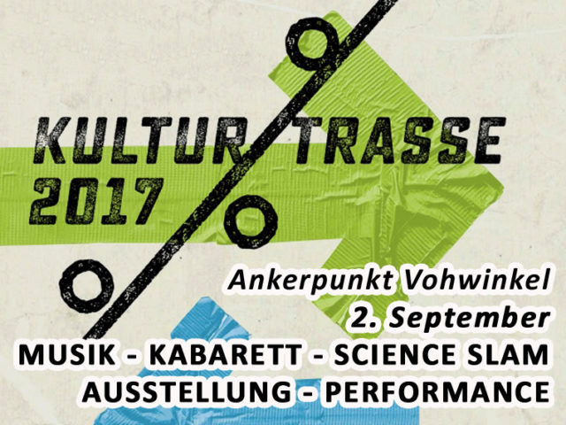 Aktuell: Festival KULTURTRASSE 2017, 2. September