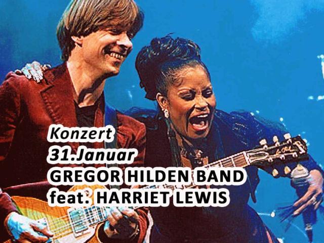 Aktuell: Konzert 31.01. Gregor Hilden Band feat. Harriet Lewis