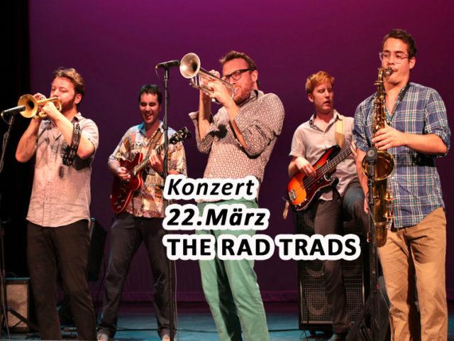 Aktuell: Konzert 22.03. The Rad Trads