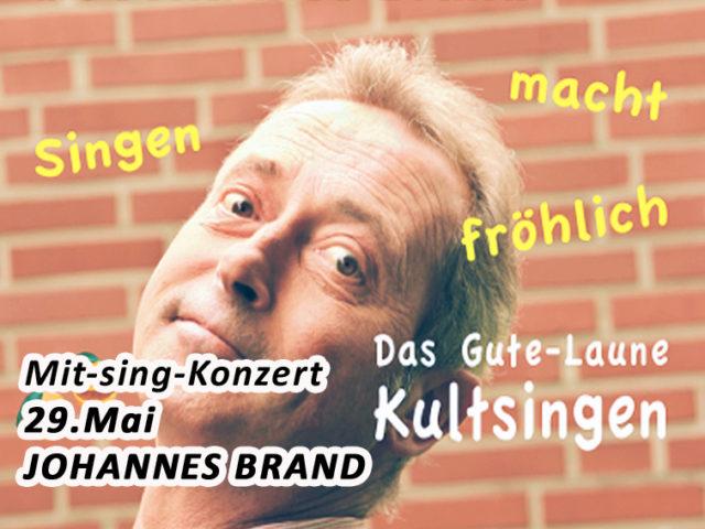 Aktuell: Mitsing-Konzert 29.05. Johannes Brand