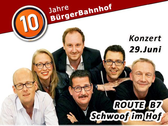 Aktuell: Konzert 29.06. Route B7