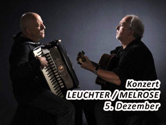 Aktuell: Konzert 5.12. Leuchter / Melrose