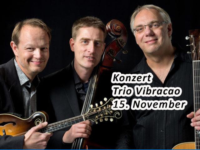 Aktuell: Konzert TRIO VIBRACAO  15.11.