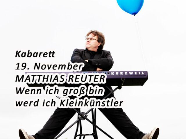 Aktuell: Kabarett MATTHIAS REUTER 19.11.