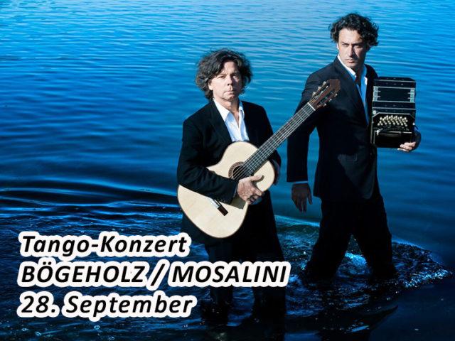 Aktuell: Konzert 28.9.  BÖGEHOLZ / MOSALINI