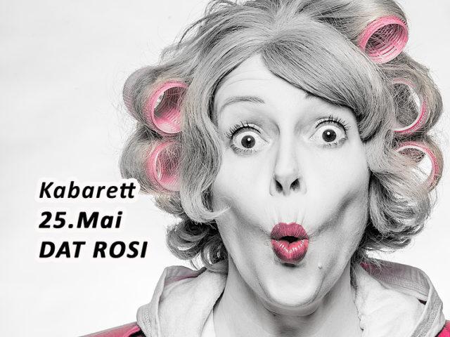 Aktuell: Kabarett 25.05. Dat Rosi